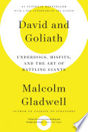 David and goliath underdogs misfits and the art of battling david and goliath underdogs misfits and the art of battling giants by malcolm gladwell fandeluxe Choice Image